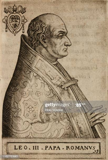 Portrait of Pope Leo III (750-816), engraving from Effigies Pontificum romanorum (Portraits of the Roman Pontiffs), by Giovanni Battista Cavalieri, 1595, Rome. (Photo by Icas94 / De Agostini Picture Library via Getty Images)